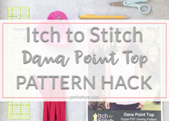 Flat lay of items for Dana Point Top pattern hack