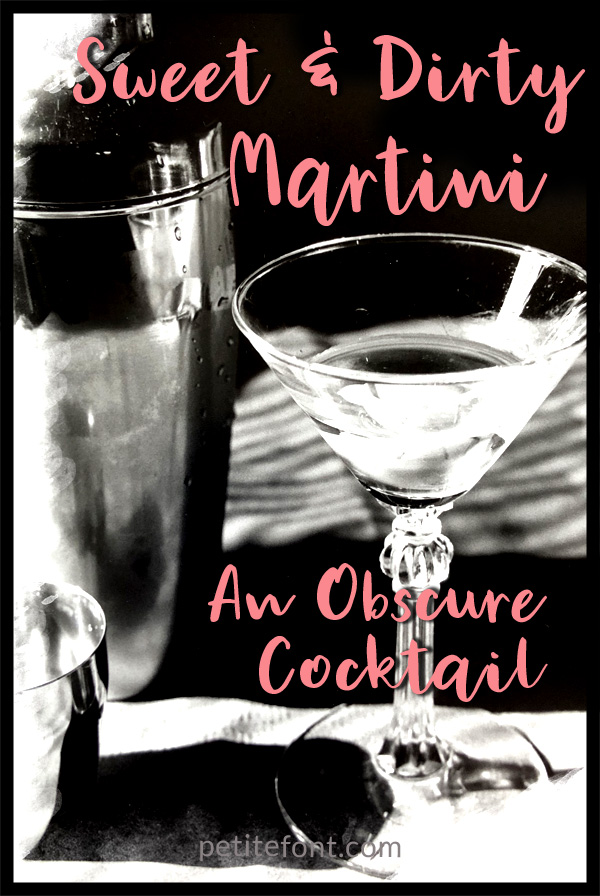 Sweet & Dirty Martini copyright Paulette Erato