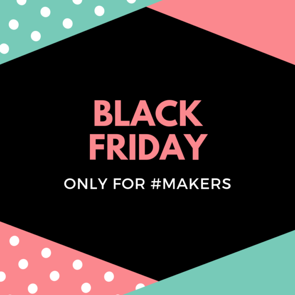 Black Friday Deals for Makers