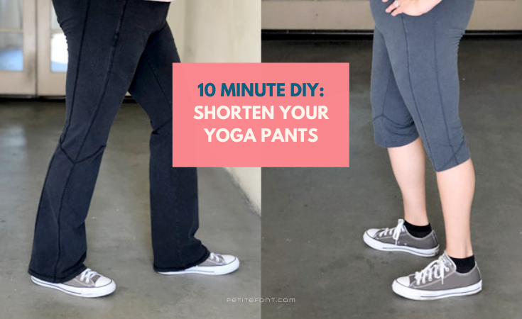 "2 images of yoga pants, one long to the ground and one cropped to below the knee. Text reads ""10 minute DIY: shorten your yoga pants"""