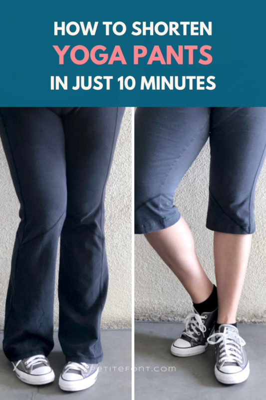 "2 images of yoga pants, one long to the ground and one cropped to below the knee. Text reads ""How to shorten yoga pants in just 10 minutes"""""