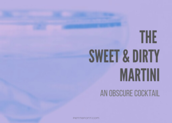 Close-up image of a martini glass in blue and purple duotone with text that reads The Sweet and Dirty Martini: An Obscure Cocktail, petite font dot com