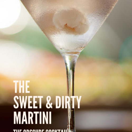 Martini glass with white cocktail onions in it, words The Sweet & Dirty Martini, an obscure cocktail, PetiteFont.com writtein in white text