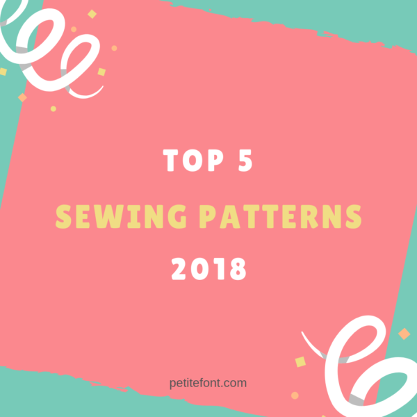 Top 5 Sewing Patterns of 2018, including McCall's 7026, True Bias Lander shorts AND Roscoe Blouse, Cashmerette Rivermont Dress, and Rebecca Page Circle Cardigan.