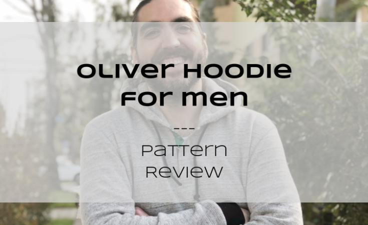 Oliver hoodie on a smiling man with text overlay: Oliver Hoodie for Men Pattern Review