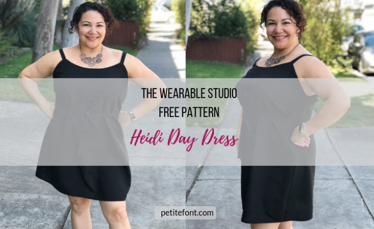 2 views of woman in black sundress with text overlay The Wearable Studio Free Pattern Heidi Day Dress, Petite Font dot com