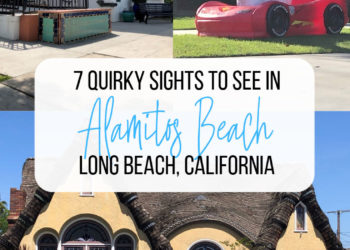 Images of building as example of Spanish architecture, a plastic sheep in a child's race car, and a whimsical house with text overlay 7 quirky sites to see in Alamitos Beach Long Beach California