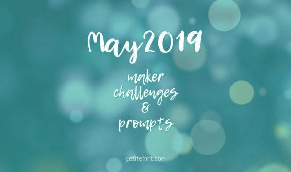 Teal bokeh background with white text May 2019 maker challenges and prompts, Petite Font dot com