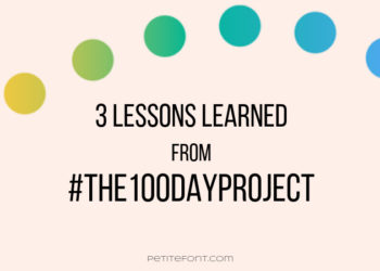 Cream text with rainbow dots. Text reads 3 lessons learned from hashtag the 100 days project. Petite font dot com