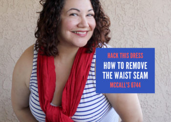 Curly haired woman smiling wearing a red scarf over a blue and white knit tank dress. A blue box next to her has text in red and white that reads hack this dress, how to remove the waist seam McCall's 6744. At the bottom of the picture is the site address petite font dot com.