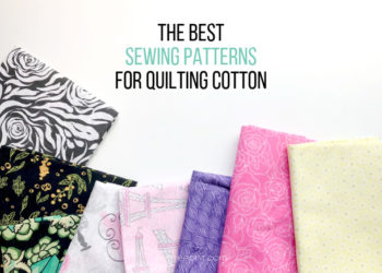 Text above an image of quilting cotton samples reads The Best Sewing Patterns for Quilting Cotton