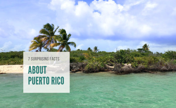 Tropical beach with text overlay that reads 7 Surprisng Facts about Puerto Rico
