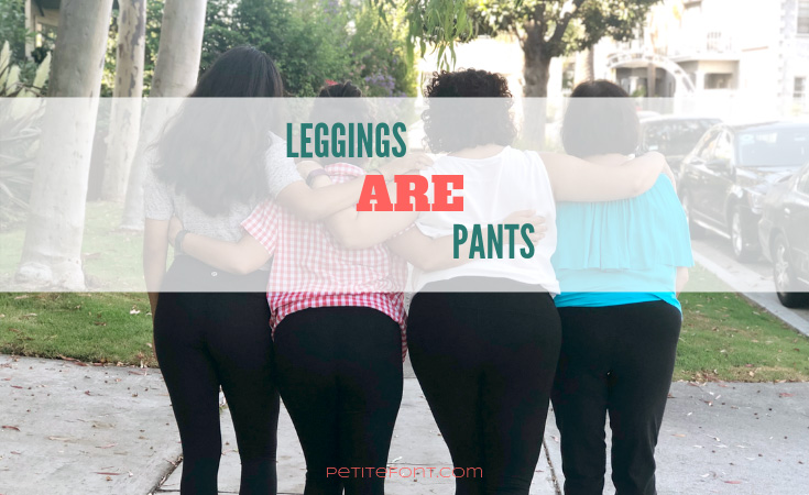Back view of 4 women wearing black leggings with their arms around each other and text overlay that reads leggings ARE pants