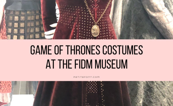 Enlarged image of several medieval costumes with text overlay that reads Game of Thrones Costumes at the FIDM Museum petite font.com