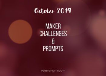 Brown bokeh background with white text October 2019 maker challenges and prompts, Petite Font dot com