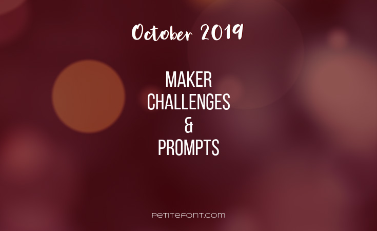 Brown bokeh background with white text July 2019 maker challenges and prompts, Petite Font dot com