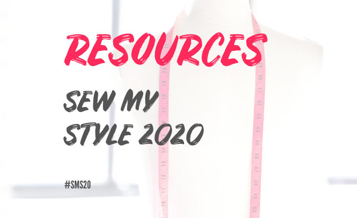 Mannequin with red measuring tape around shoulders and handbrushed lettering overlayed reading Resources Sew My Style 2020 #SMS20