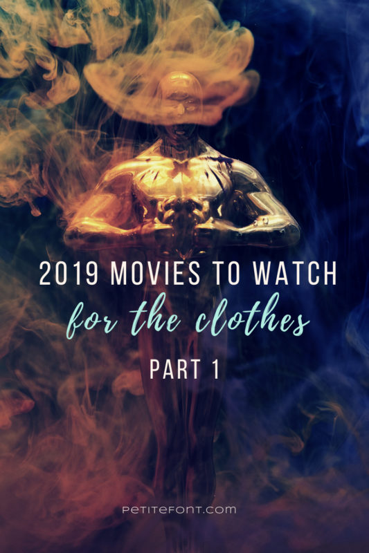 Dark smoky background with a golden Oscar statue in the middle. Text overlay reads 2019 movies to watch for the clothes Part 1