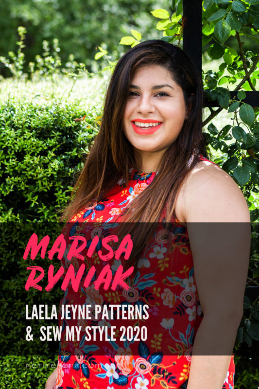 Headshot of Laela Jeyne Patterns designer Marisa Ryniak in a sleeveless red floral top against green bushes with text overlay in a black box that reads Marisa Ryniak Laela Jeyne Patterns & Sew My Style 2020, PetiteFont.com