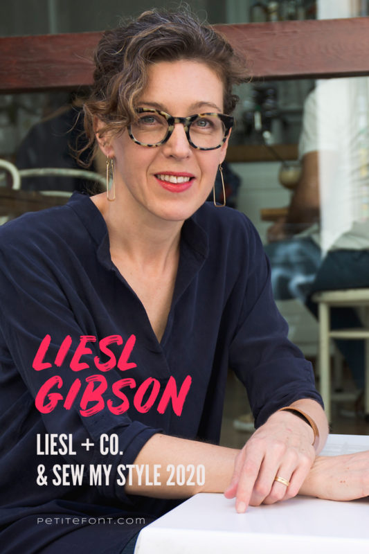 Headshot of Liesl Gibson wearing glasses, dangly earrings and a dark blue shirt with text overlay that reads Liesl Gibson, Liesl + Co and Sew My Style, PetiteFont.com