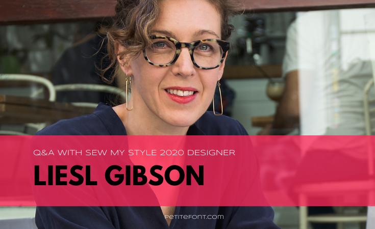 Headshot of Liesl Gibson wearing glasses, dangly earrings and a dark blue shirt with text overlay in a pink box that reads Q&A with Sew My Style 2020 Designer Liesl Gibson