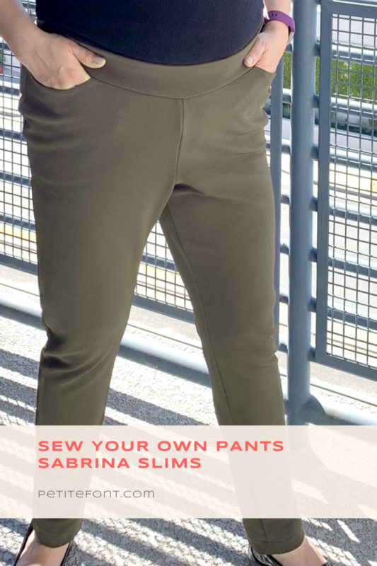 Olive green pants on a person leaning against a blue railing with text overlay that reads Sew Your Own Sabrina Slims, PetiteFont.com