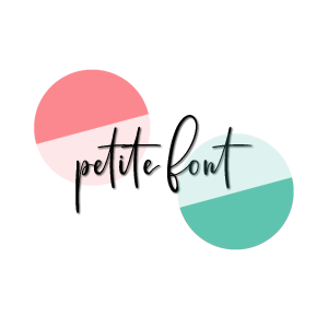 Script font reads Petite Font overlayed on 2 circles, one peach and one teal