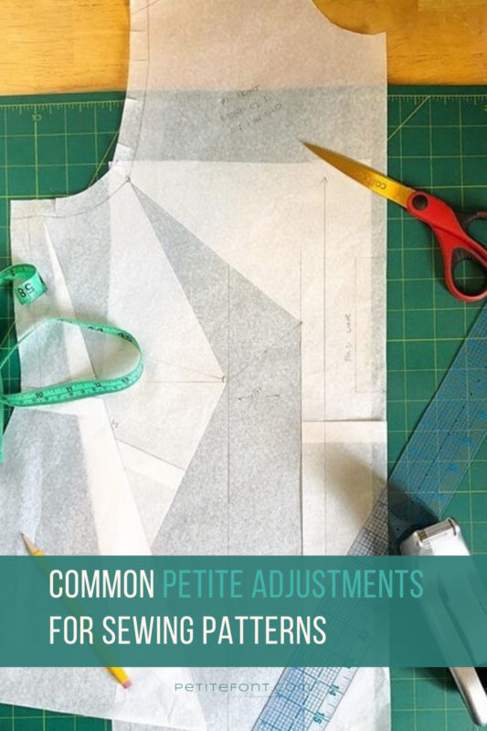 "A bodice sewing pattern on a table with red scissors, green measuring tape, a clear ruler, yellow pencil, and tape dispenser. Text overlay in a green box with white text reads ""common petite adjustments for sewing patterns."""