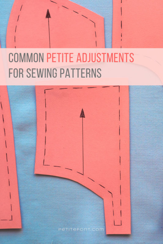 "Orange pattern pieces on a blue cloth with text overlay in orange that reads ""common petite adjustments for sewing patterns."""
