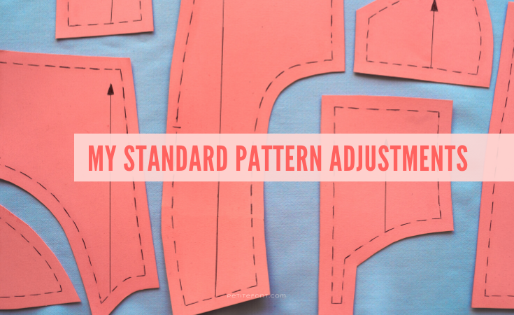 "Orange pattern pieces on a blue cloth with text overlay in orange that reads ""my standard pattern adjustments."""