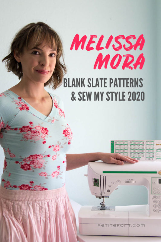 Blank Slate Patterns owner Melissa stands with her hand on her trusty white sewing machine. She is smiling at the camera wearing a blue v-neck t-shirt with pink and red flowers on it tucked into a pink pleated skirt. Text overlay reads Melissa Mora Blank Slate Patterns and Sew My Style 2020