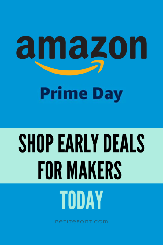"Medium blue background with text reads ""Amazon prime day. Shope early deals for makers today."""