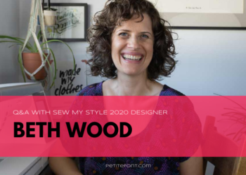 Sew DIY designer sitting in her work space with text overlay that reads Q&A with Sew My Style 2020 Designer Beth Wood