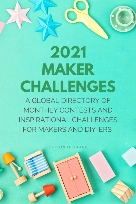 Green background with toy miniatures scattered about. Text overlay reads 2021 Maker Challenges: a global directory of monthly contests and inspirational challenges for makers and DIYers