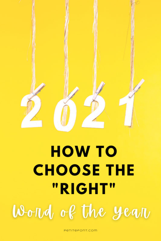 """Yellow background with the numbers 2021 hanging from individual pieces of twine. Text reads """"how to choose the right word of the year"""""""