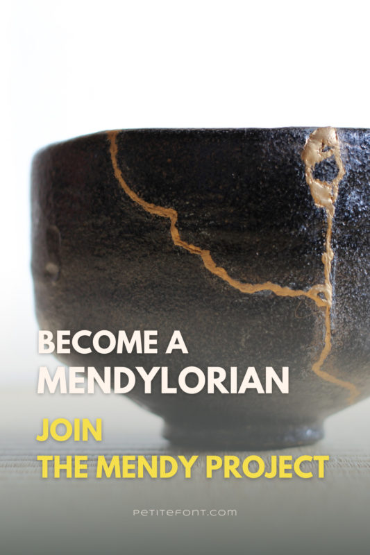 "Broken stone bowl mended in the Kintsugi tradition with gold dusted lacquer. Text overlay reads ""become a mendylorian. Join The Mendy Project."""